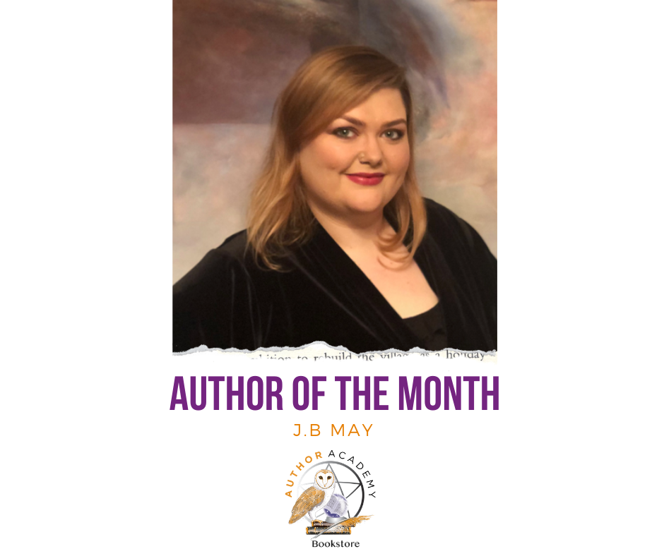 Author of the Month J.B May