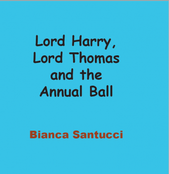 Lord Harry, Lord Thomas & the Annual Ball